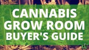 Grow Room Buyer's Guide